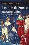 Les Rois de France excommuniés par Fleutot