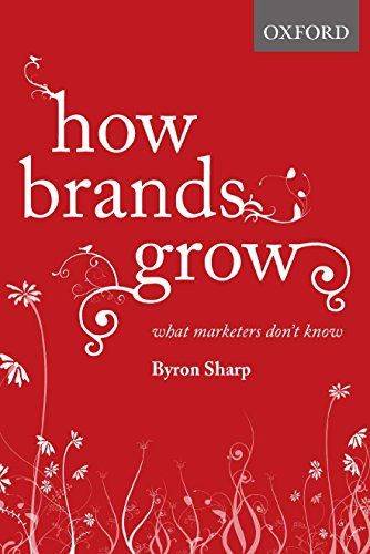 How Brands Grow: What Marketers Don\'t Know