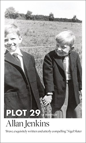 Plot 29: A Memoir: LONGLISTED FOR THE BAILLIE GIFFORD AND WELLCOME BOOK PRIZE par Allan Jenkins