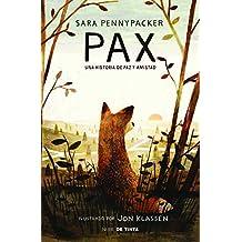 Pax: Una historia de paz y amistad (NUBE DE TINTA)
