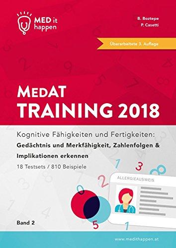 MEDithappen MedAT Training 2018, Band 2: Kognitive Fähigkeiten und Fertigkeiten: Gedächtnis und Merkfähigkeit, Zahlenfolgen & Implikationen erkennen