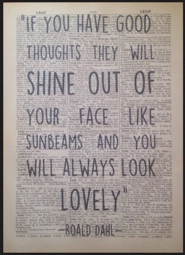 Roald Dahl Quote Print Vintage Dictionary Page Wall Art Picture Good Thoughts