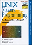 Unix Network Programming: Sockets Networking API v. 1 (Addison-Wesley Professional Computing (Hardcover))
