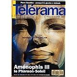 TELERAMA [No 2256] du 07/04/1993 - AMENOPHIS III - LE PHARAON-SOLEIL - PIERRE BOURDIEU - POURQUOI LA GAUCHE A ECHOUE
