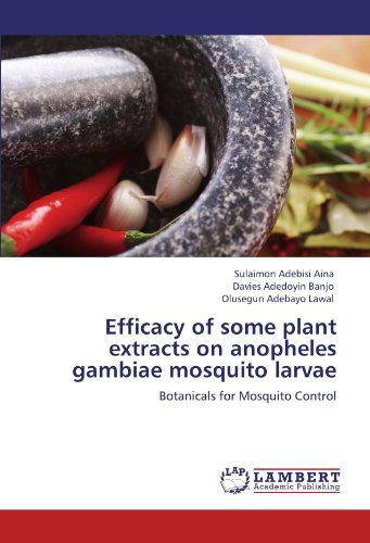 efficacy-of-some-plant-extracts-on-anopheles-gambiae-mosquito-larvae