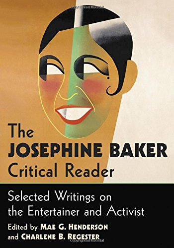 The Josephine Baker Critical Reader Josephine Baker Video