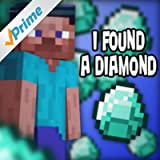 I Found a Diamond (Minecraft) (feat. Tyler Clark & Bebop Vox)