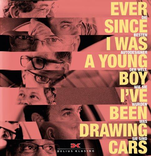 Ever since I was a young boy I've been drawing cars: Die besten Autodesigner der Welt und wie sie wurden was sie sind