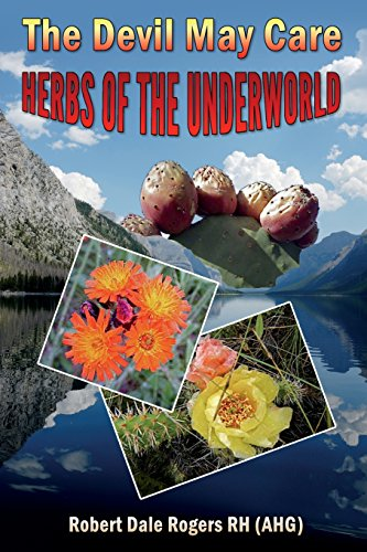 The Devil May Care: : Herbs of the Underworld