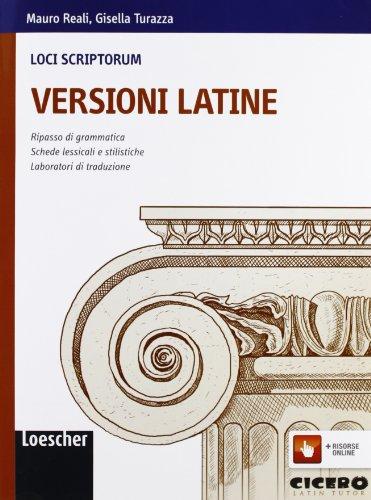 Loci scriptorum. Versioni latine. Per le Scuole superiori. Con espansione online
