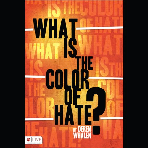 What Is the Color of Hate?  Audiolibri