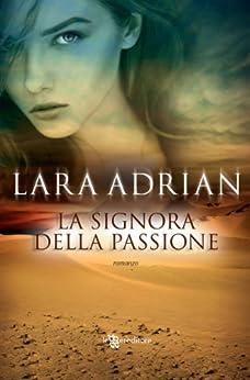 La signora della passione (Leggereditore Narrativa) di [Adrian, Lara]
