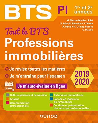 Tout le BTS Professions immobilières - 2019-2020 - 1re et 2e années par  Muriel Mestre Mahler, Emmanuel Béal dit Rainaldy, Alain David, Parina Bé.