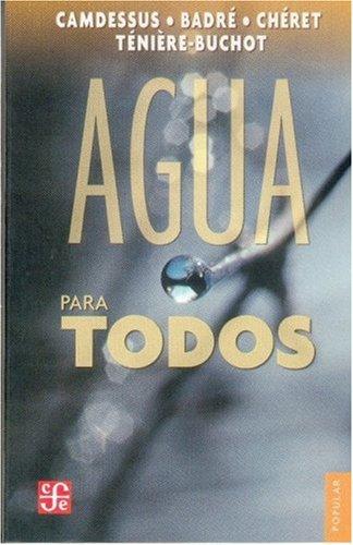 Agua Para Todos (Coleccion Popular) por Michel Camdessus