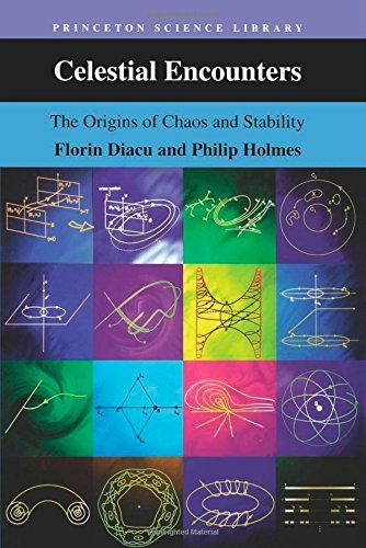 Celestial Encounters: The Origins of Chaos and Stability (Princeton Science Library) by Florin Diacu (1-Mar-1999) Paperback par Florin Diacu