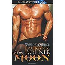 Moon (New Species) by Laurann Dohner (2013-09-23)