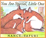 You Are Special, Little One by Nancy Tafuri (2003-09-01)