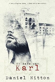 My Name Was Karl by [Mitton, Daniel]