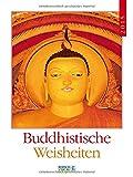 Buddhistische Weisheiten 2015: Literatur-Wochenkalender