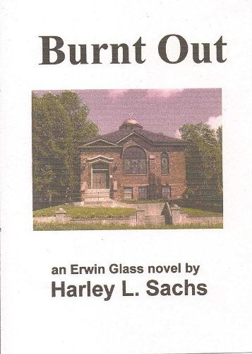 Burnt Out (Irwin Glass Book 3) (English Edition)
