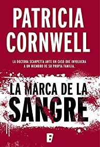 La marca de la sangre par Patricia Cornwell