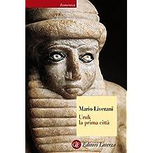 Uruk la prima città (Italian Edition)