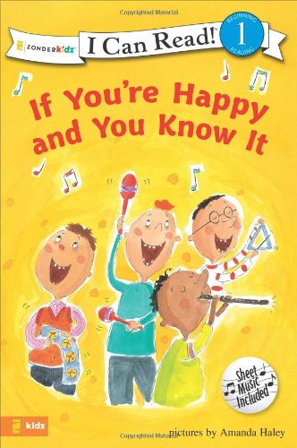 If You're Happy and You Know it (I Can Read!/Song Series)