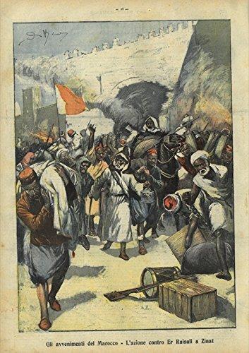 Gli avvenimenti del Marocco. L'azione contro Er Raisuli a Zinat.