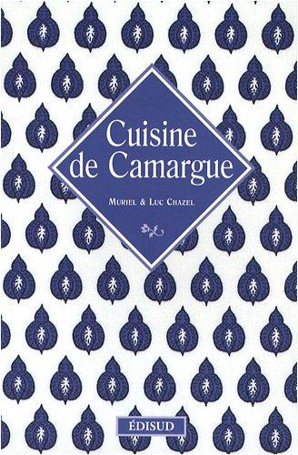 Cuisine de Camargue par Muriel Chazel