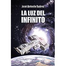 La luz del infinito (Spanish Edition)