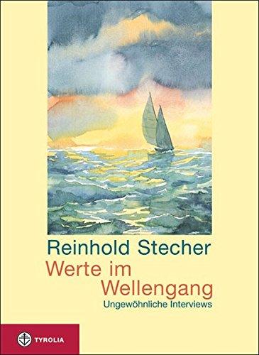 Image of Werte im Wellengang: Ungewöhnliche Interviews. Mit Aquarellen des Autors.