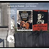 Bandes originales des film de José Giovanni (Dernier domicile connu / Le Rapace)