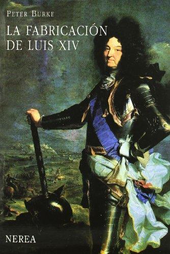La fabricación de Luis XIV (Serie Media) por aavv