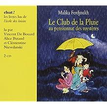 Club de la Pluie au Pensionnat des Mysteres (le) Livre Lu