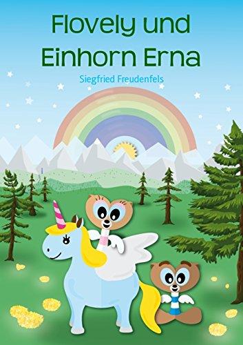Flovely und Einhorn Erna: Ein kostenloses Kinderbuch von Flovely