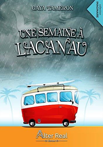 Une semaine à Lacanau par [Tameron, Gaya]