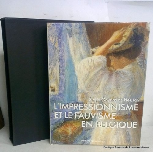 L'impressionnisme et le fauvisme en Belgique