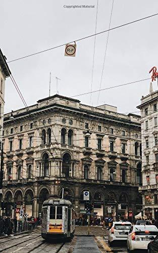 Notebook: Street tram car Milan building structure road sidewalk thoroughfare alley main street - Downtown Button