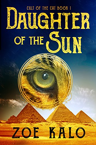 Daughter of the Sun (Cult of the Cat Book 1) (English Edition)