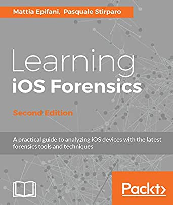 Learning iOS Forensics - Second Edition (English Edition) eBook ...