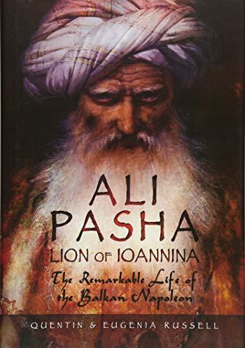Ali Pasha, Lion of Ioannina por Eugenia Russell