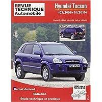 Hyundai Tucson 03/2006>10/2010 Diesel 2.0 CRDi de Revue technique automobile ( 1 février 2013 )