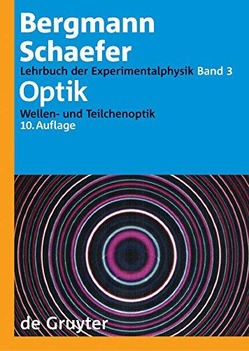Optik: Wellen- und Teilchenoptik