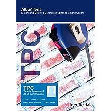 Albañilería (TPC) : IV convenio colectivo general del sector de la construcción