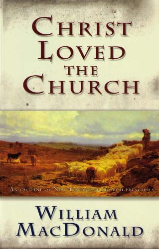 Christ Loved the Church (English Edition) (Press Gospel Folio)