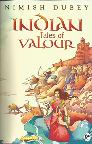 Indian Tales of Valour