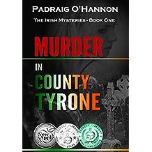 Murder in County Tyrone (The Irish Mysteries Book 1)