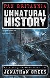 Unnatural History (Pax Britannia Book 1) (English Edition)