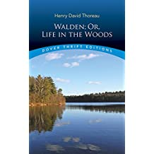 Walden: Or, Life in the Woods (Dover Thrift Editions)