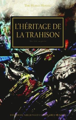 The Horus Heresy : L'hritage de la trahison : Que brle la galaxie